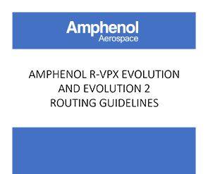 Document R-VPX Evolution Routing Guidelines